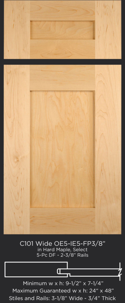 Cope and Stick Cabinet Door C101 Wide OE5-IE5-FP3/8 Hard Maple, Select and 5-piece drawer front