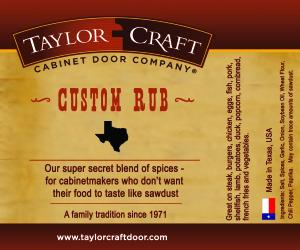 TaylorCraft Cabinet Door Company Spice Rub