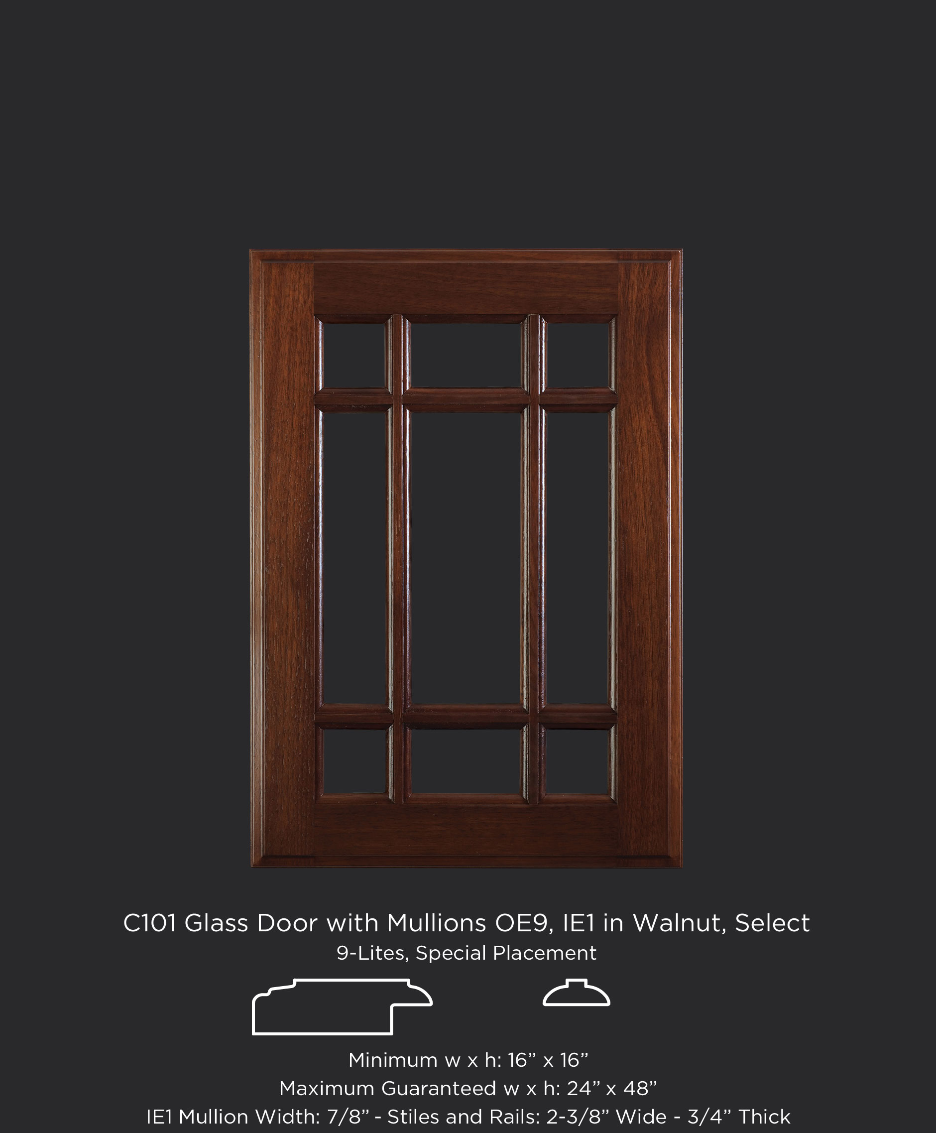C101 Glass door with 9 lites, OE9, IE1 in Walnut, Select, stained