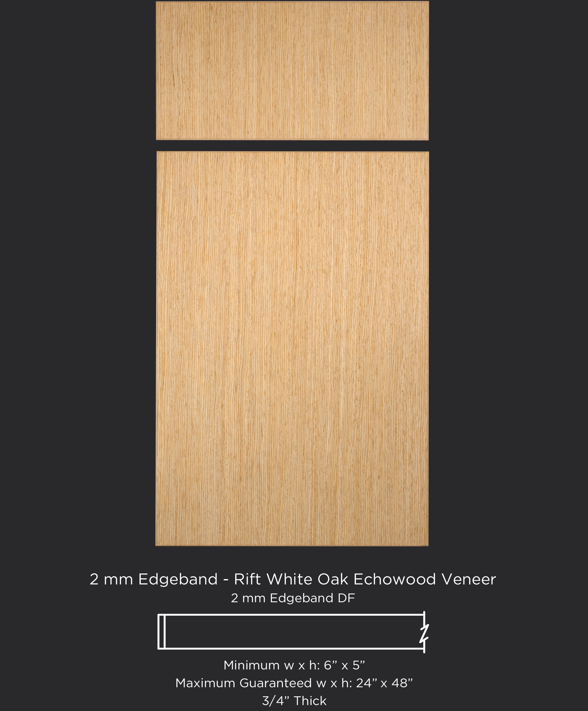 View Larger Image 2mm Edgebanded Door And Drawer Front In Rift White Oak Echowood Veneer
