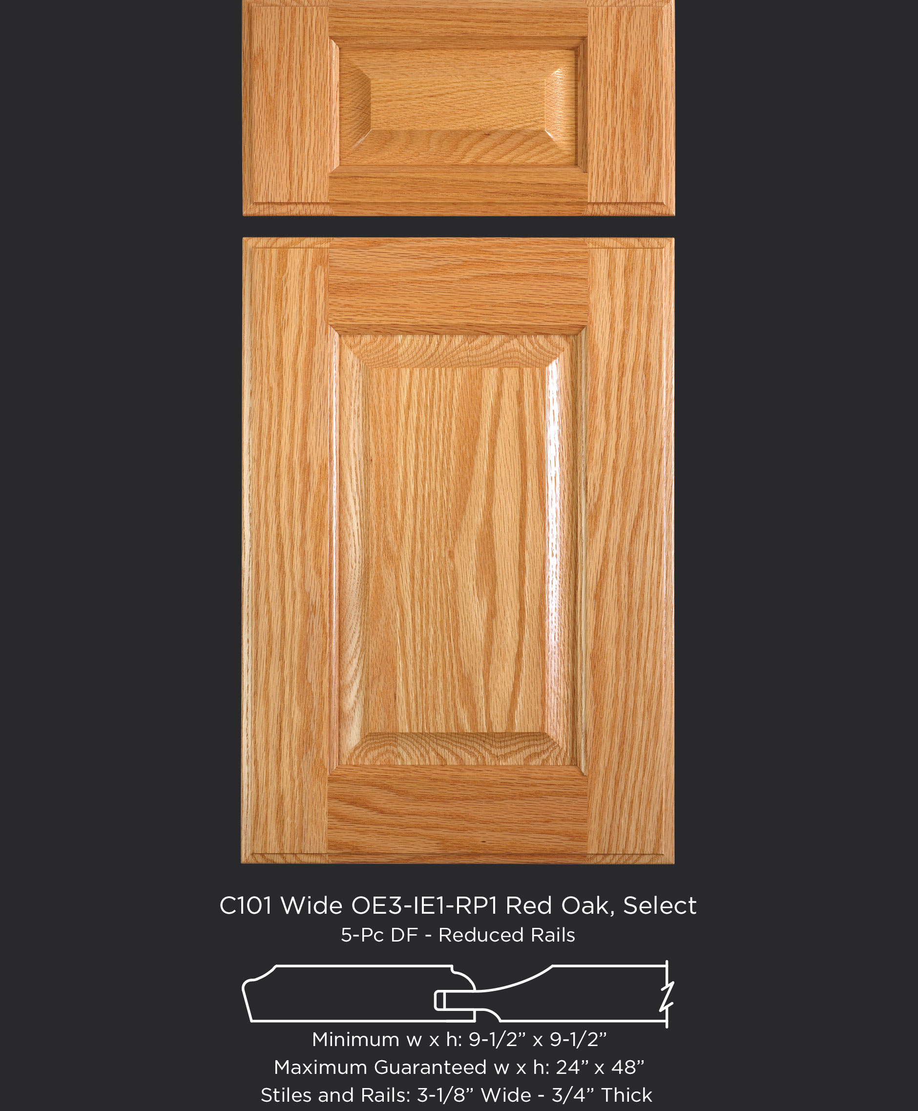 C101 Cope and Stick Cabinet Door OE3-IE1-RP1 Red Oak, Select with 5-piece reduced drawer front
