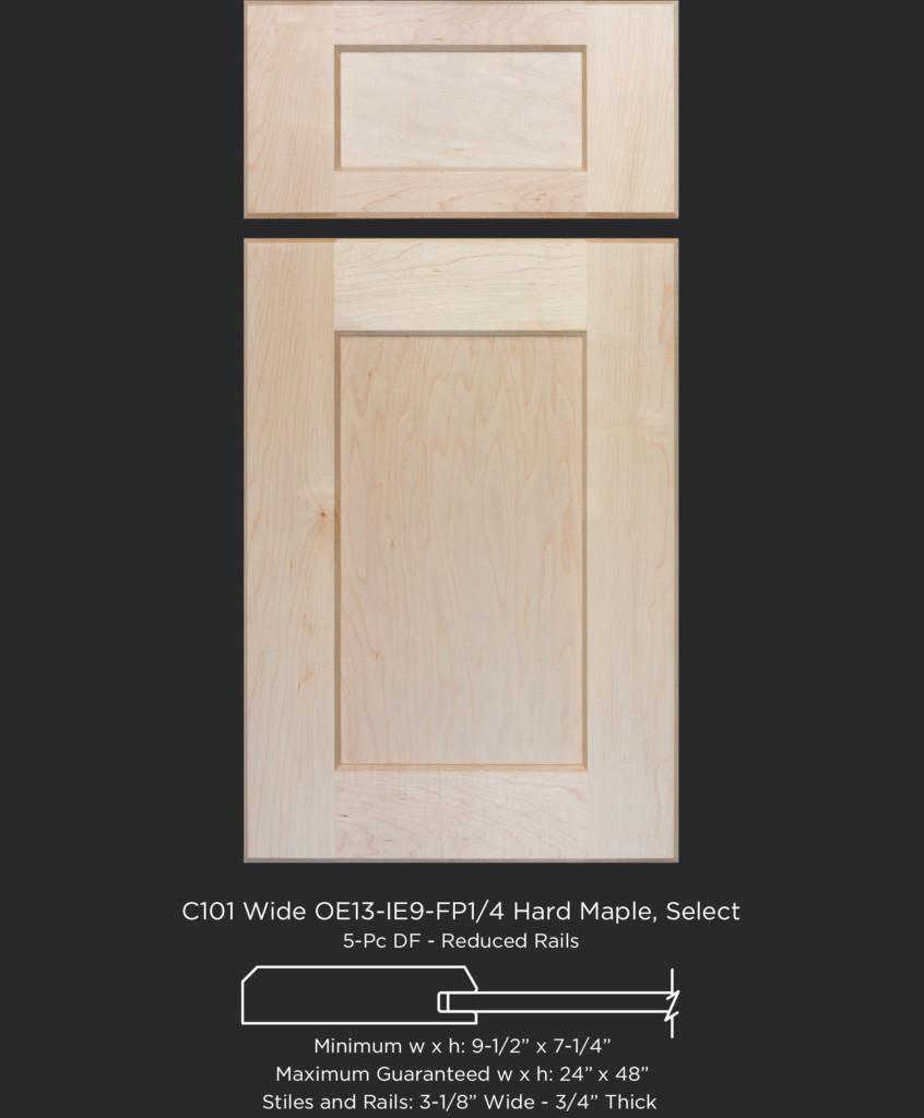 C101 Wide OE13-IE9-FP1/4 Hard Maple, Select