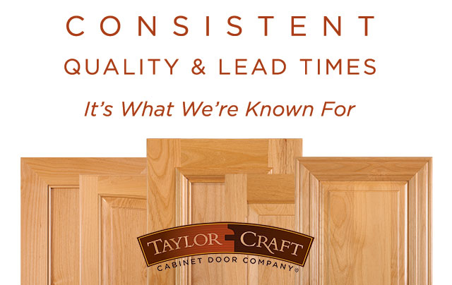 TaylorCraft Cabinet Door Company consistent quality and lead times