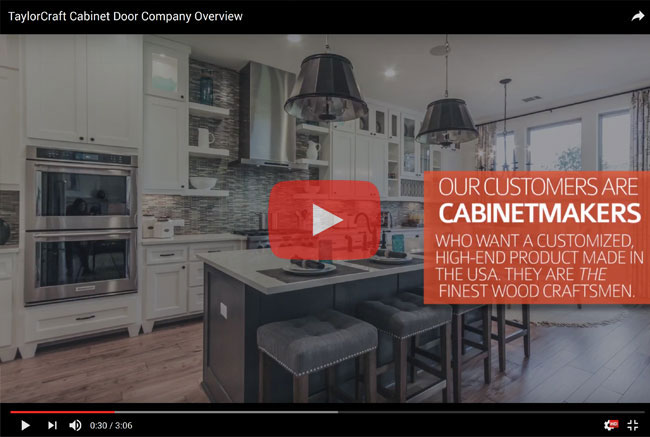 TaylorCraft Cabinet Door Company Overview Video